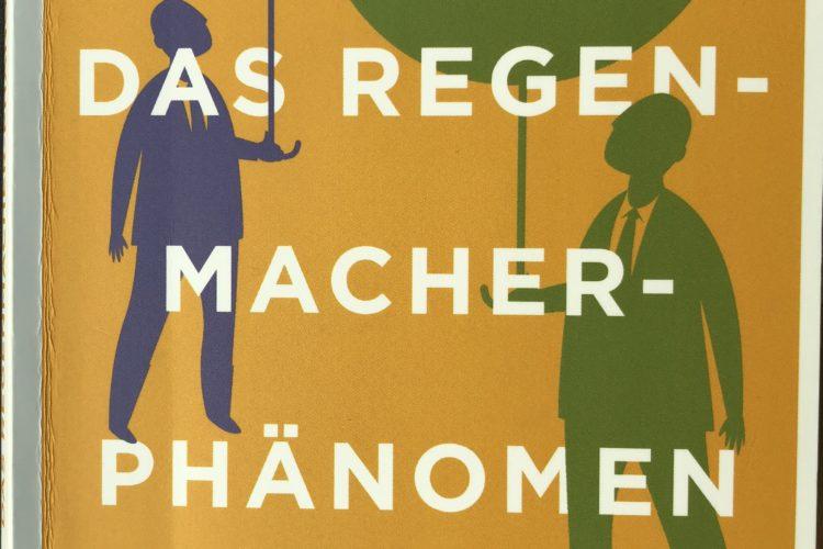 Buchcover: Das Regenmacher-Phänomen